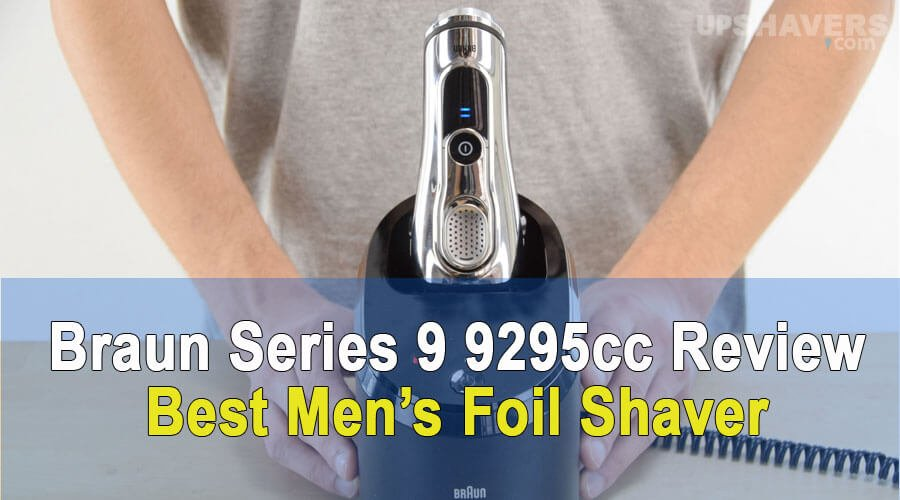 Braun Series 9 9295cc Review – The Accessory For A Gentleman