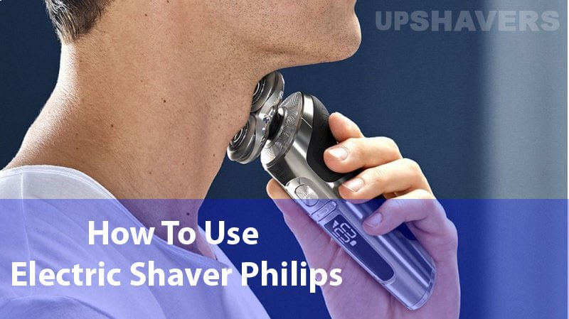 How To Use Electric Shaver Philips