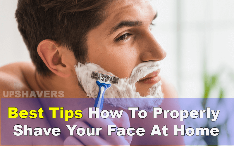 How To Properly Shave Your Face For The First Time?