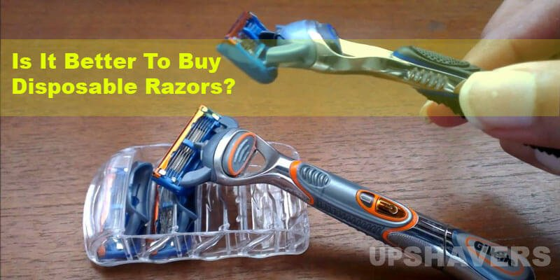 Are Disposable Razors Safe? Are They Better Than Safety Razor?