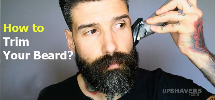 How to Trim A Beard At Home For Busy People